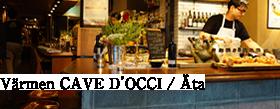 Värmen CAVE D'OCCI/Äta